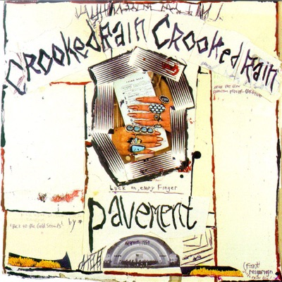 Crooked Rain, Crooked Rain - Pavement