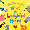 Julia Donaldson - What the Ladybird Heard (Unabridged) artwork