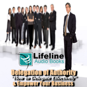 Delegation of Authority - How to Delegate Effectively and Empower Your Business
