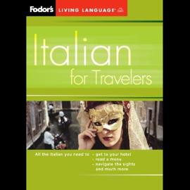 Fodor's Italian for Travelers (Original Staging Nonfiction) audiobook