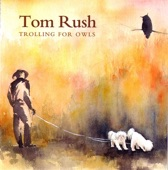 Tom Rush - Making the Best of a Bad Situation