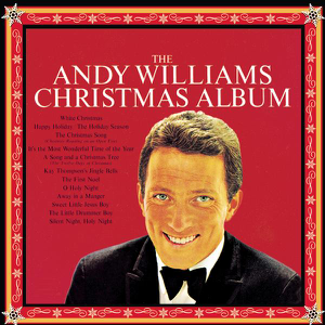 Andy Williams Its the Most Wonderful Time of the Year  Andy Williams album songs, reviews, credits