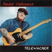 Redd Volkaert - Telewacker