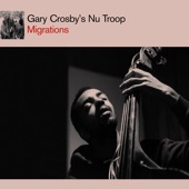 Gary Crosby's Nu Troop - Transmigration