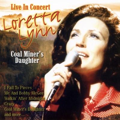 Coal Miner's Daughter - Live In Concert - Loretta Lynn