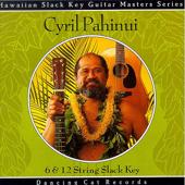 6 & 12 String Slack Key-Cyril Pahinui