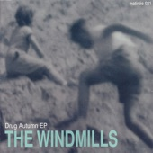 The Windmills - Everything Is New Each Day