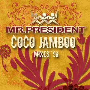 Mr. President - Coco Jamboo (Radio Version)