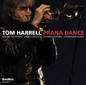 Tom Harrell - Prana