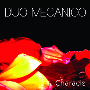 Duo Mecanico - Love Luxury