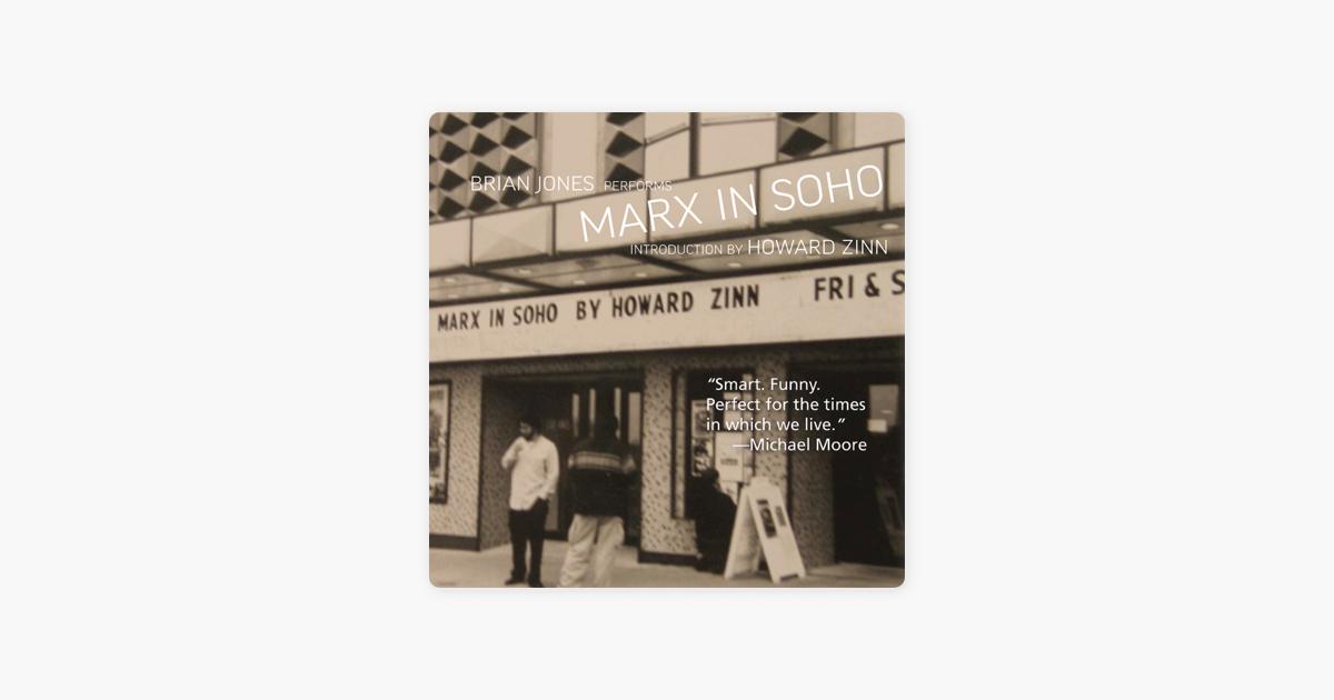 Marx in Soho: A Play on History (Unabridged) - Howard Zinn