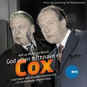 God Aften, Mitt Navn Er Cox - Det Hører Med Til Yrket