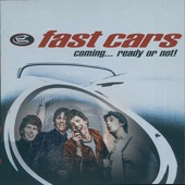 Fast Cars - The Kids Just Wanna Dance