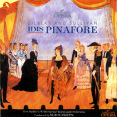 HMS Pinafore (Original Cast Recording) [New Sadler's Wells Opera]-Gilbert & Sullivan