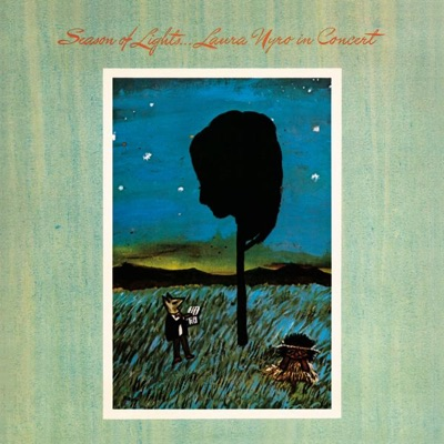 Season of Lights. . . Laura Nyro In Concert (With Bonus Track) [Live] - Laura Nyro