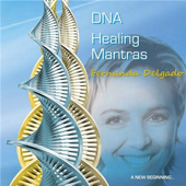 DNA Healing Mantras