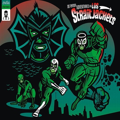 The Further Adventures of Los Straitjackets - Los Straitjackets