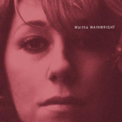 Martha Wainwright - Martha Wainwright