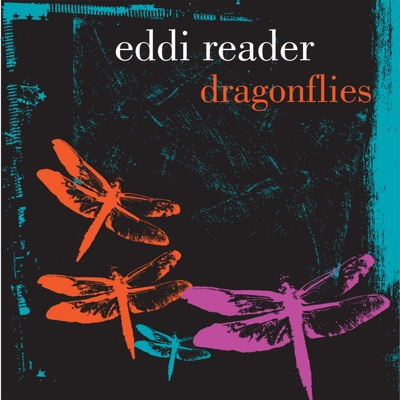 Dragonflies - Eddi Reader