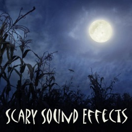 scary sound effects by halloween sounds on apple music
