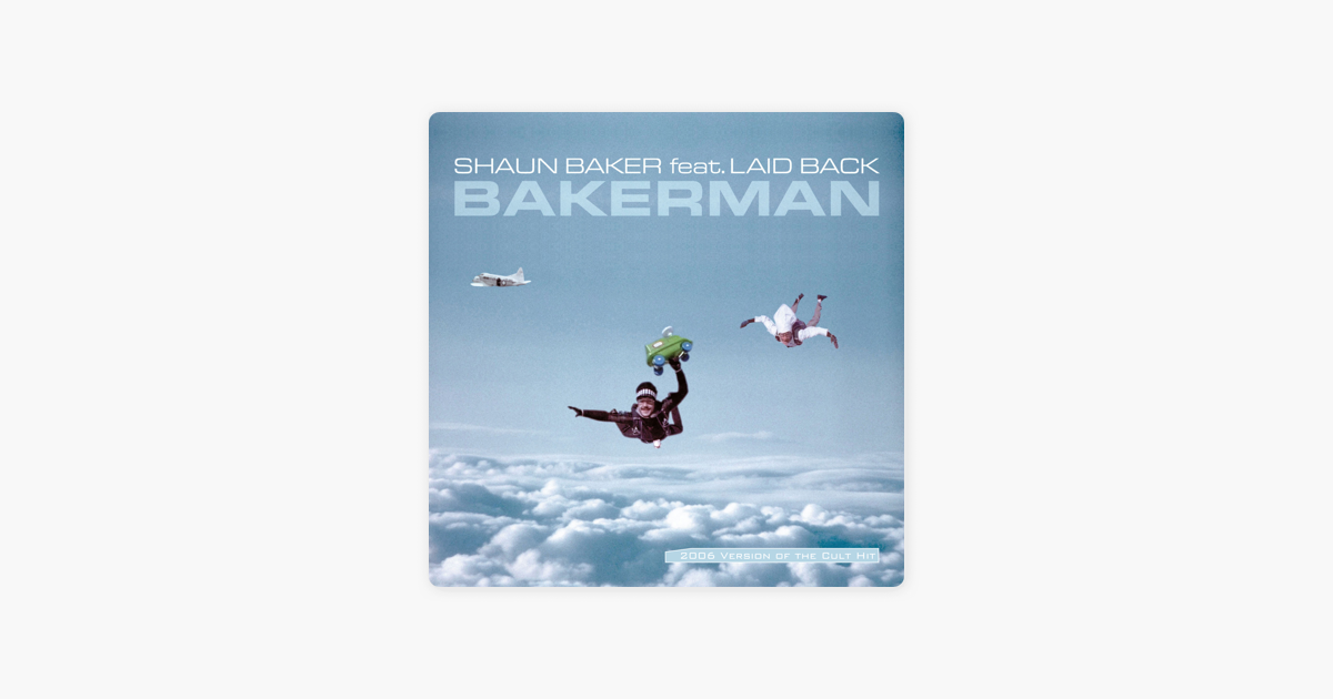 bakerman feat laid back von shaun baker bei apple music. Black Bedroom Furniture Sets. Home Design Ideas