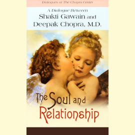 The Soul and Relationship (Unabridged) audiobook