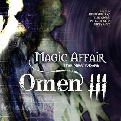 Omen 3 - Magic Affair