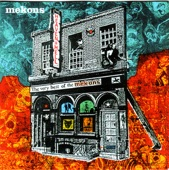 Mekons - Where Were You
