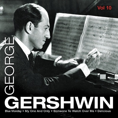 George Gershwin Vol.10 - George Gershwin