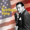 Bob Hope Show - Bob Hope Show: Guest Stars Dean Martin and Jerry Lewis  artwork