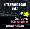 Hits France Gall, vol. 1 (Versions karaoké) - EP - Univers Karaoké