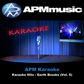 Karaoke Hits - Garth Brooks (Vol. 6)