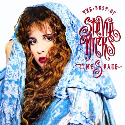 Timespace: The Best of Stevie Nicks - Stevie Nicks