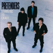Pretenders - Thin Line Between Love and Hate