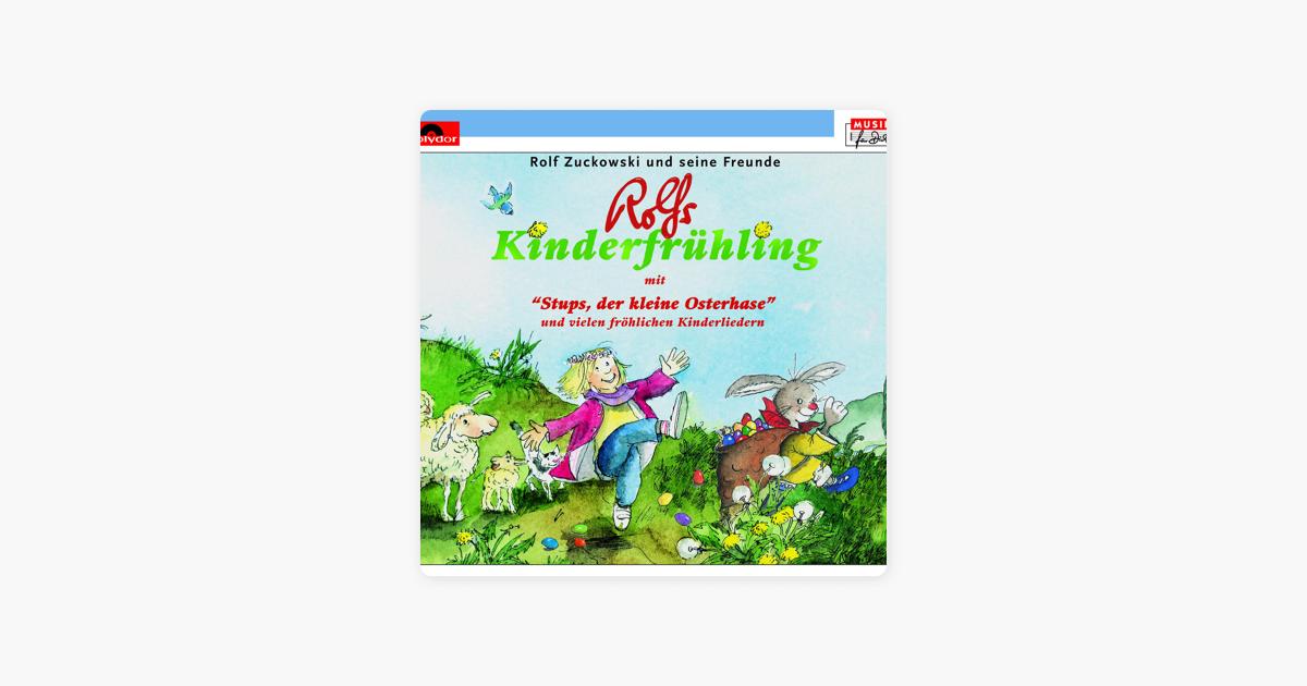 Rolfs Kinderfrühling Van Rolf Zuckowski Und Seine Freunde Op Apple