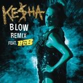 Blow (Remix) [feat. B.o.B.] - Single