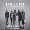Never Forget - Take That mp3