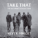 Take That Never Forget - Take That