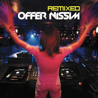 Star 69 Presents: Offer Nissim (Remixed) [Limited Edition] - Offer Nissim