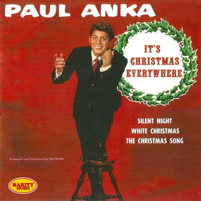 It's Christmas Everywhere: Rarity Music Pop, Vol. 123 - EP - Paul Anka