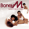 Boney M. - Mary's Boy Child / Oh My Lord Grafik