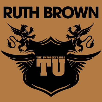 The Unforgettable Ruth Brown - Ruth Brown