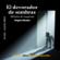 Gregorio Morales - El Devorador de Sombras [The Devourer of Shades]: Relatos de Intriga y Terror