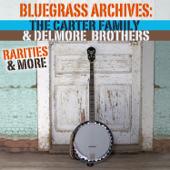 Bluegrass Archives: Rarities & More