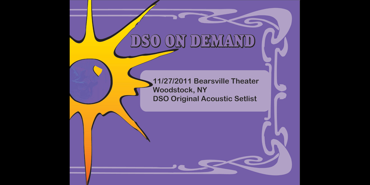 Live in Bearsville, NY: 11/27/2011 by Dark Star Orchestra on iTunes
