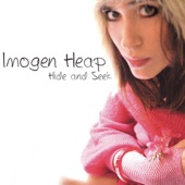 Imogen Heap - Hide and Seek