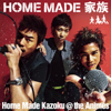 Home Made Kazoku @ The Animes - EP - Home Made Kazoku