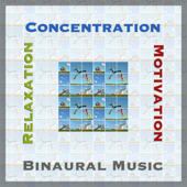 Concentration, Relaxation, Motivation