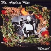 Mr. Airplane Man - Like That