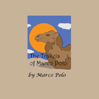 Marco Polo - The Travels of Marco Polo (Unabridged) artwork